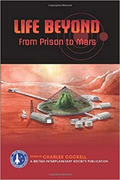 Life Beyond: From Prison to Mars
