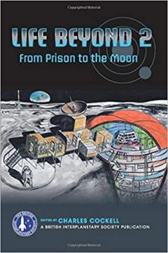 Life Beyond From the Prison to the Moon
